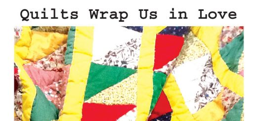 Quilts Wrap Us In Love